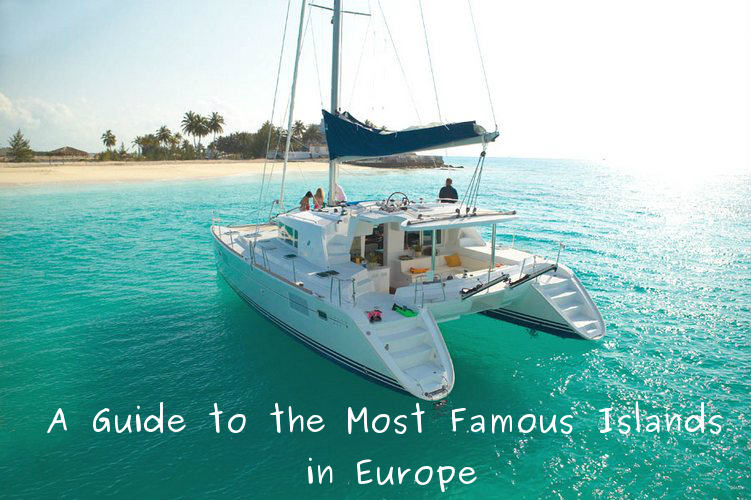 most famous islands in europe